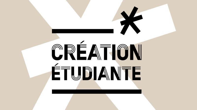 Les concours de création étudiante 2018-2019